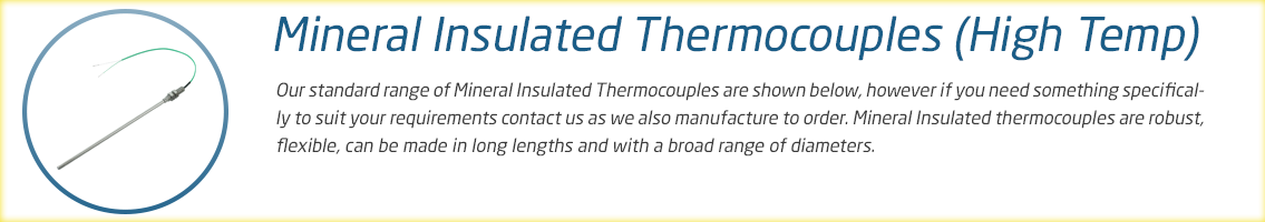 Mineral Insulated High Temp Thermocouple Range