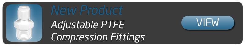 Adjustable PTFE Compression Fitting